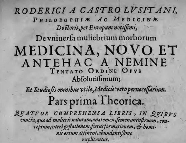 Gynecia: Rodrigo de Castro Lusitano e a tradição médica antiga sobre ginecologia e embriologia